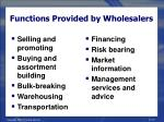 functions provided by wholesalers