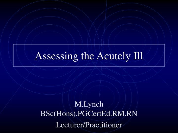 assessing the acutely ill n.