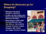 where do mexicans go for shopping20