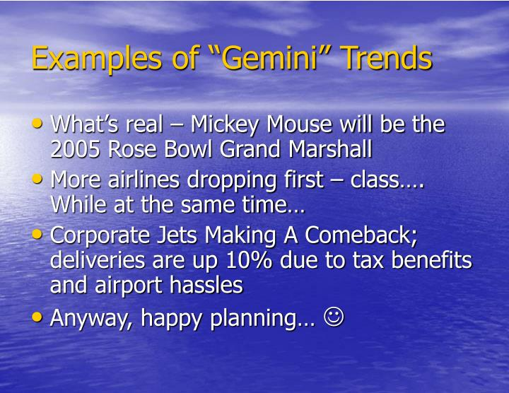 "Examples of ""Gemini"" Trends"