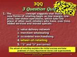 3qq 3 question quiz31