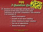 3qq 3 question quiz32