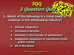 3qq 3 question quiz34