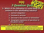 3qq 3 question quiz35