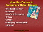 more key factors in consumers retail choices