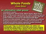 whole foods case story