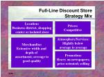 full line discount store strategy mix