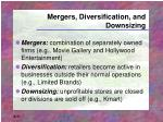 mergers diversification and downsizing