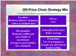 off price chain strategy mix