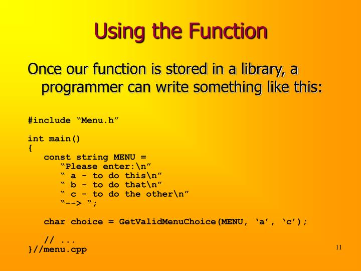 Using the Function