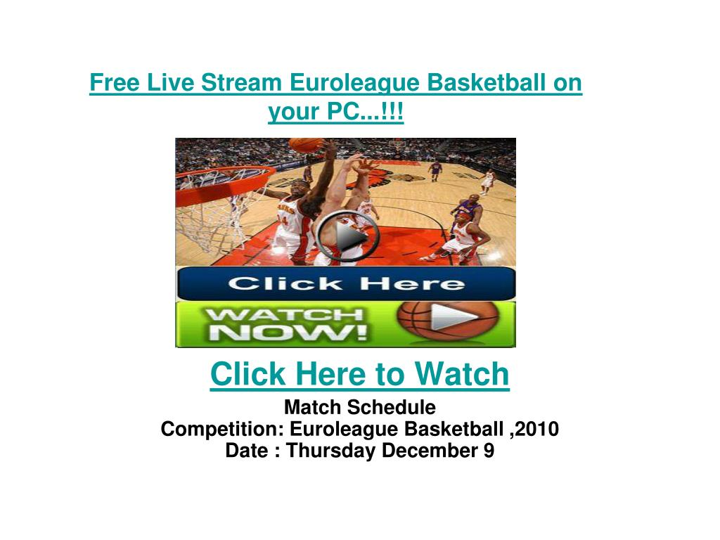 free live stream euroleague basketball on your pc l.