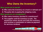who owns the inventory