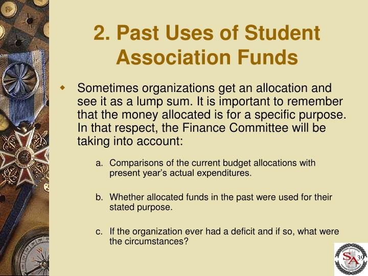 2. Past Uses of Student Association Funds