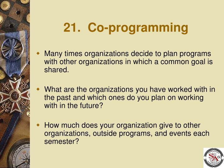 21.  Co-programming
