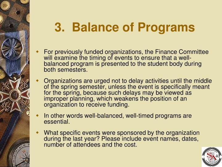 3.  Balance of Programs