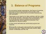 3 balance of programs