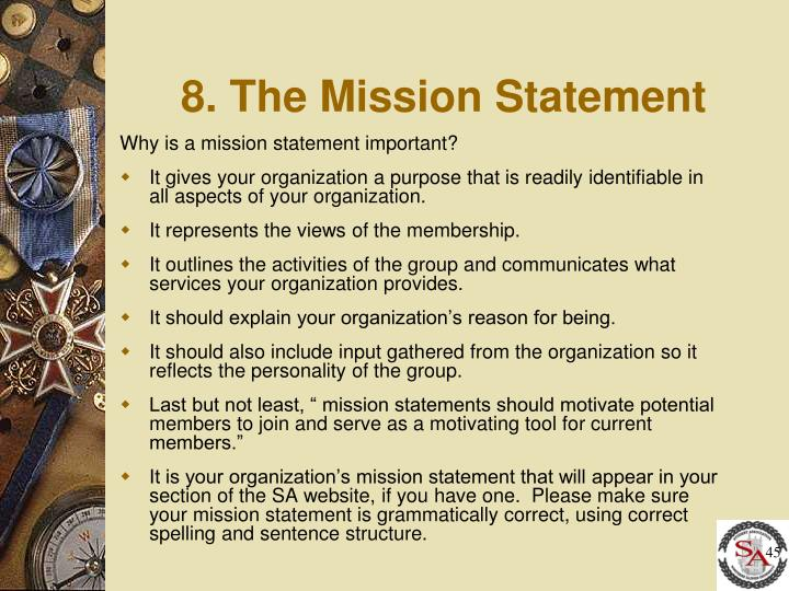 8. The Mission Statement
