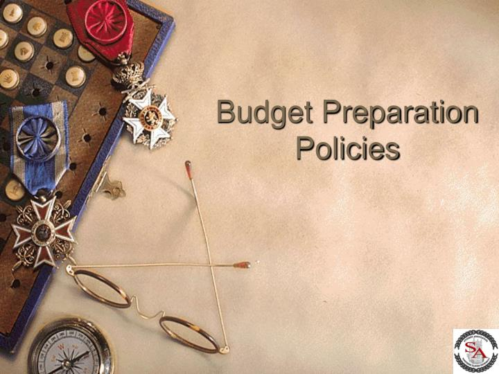 Budget Preparation Policies