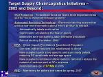 target supply chain logistics initiatives 2005 and beyond