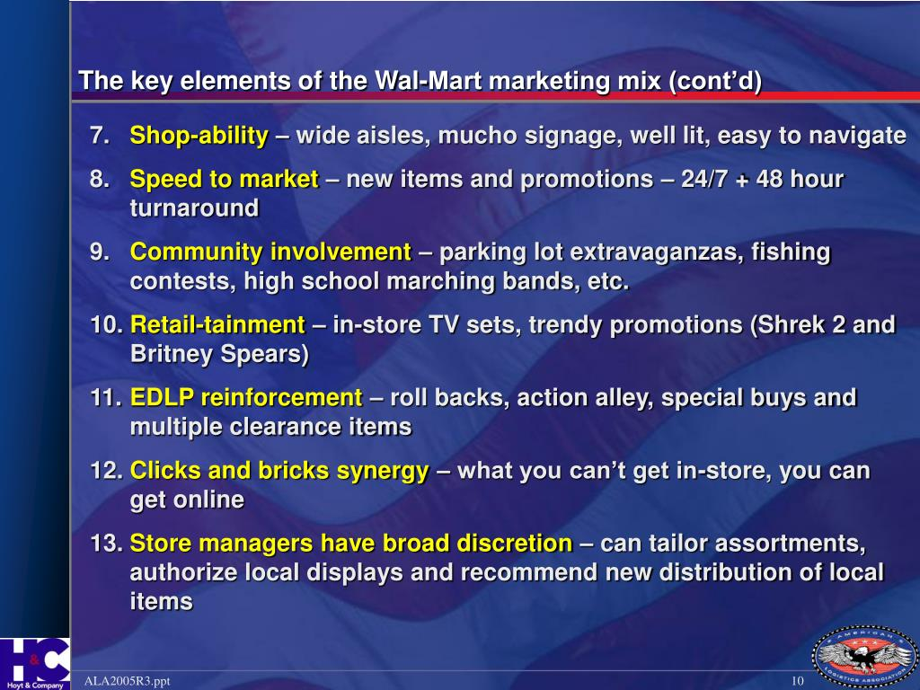 The key elements of the Wal-Mart marketing mix (cont'd)