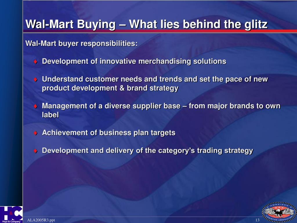 Wal-Mart Buying – What lies behind the glitz