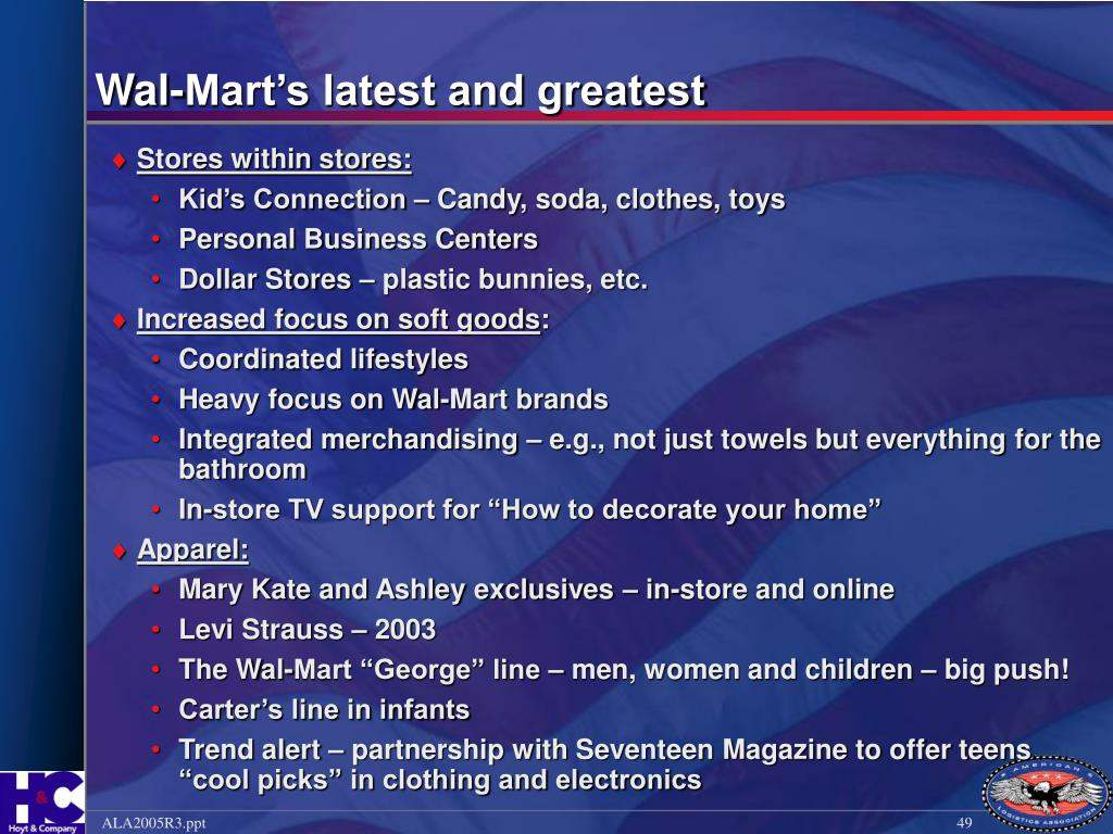 Wal-Mart's latest and greatest