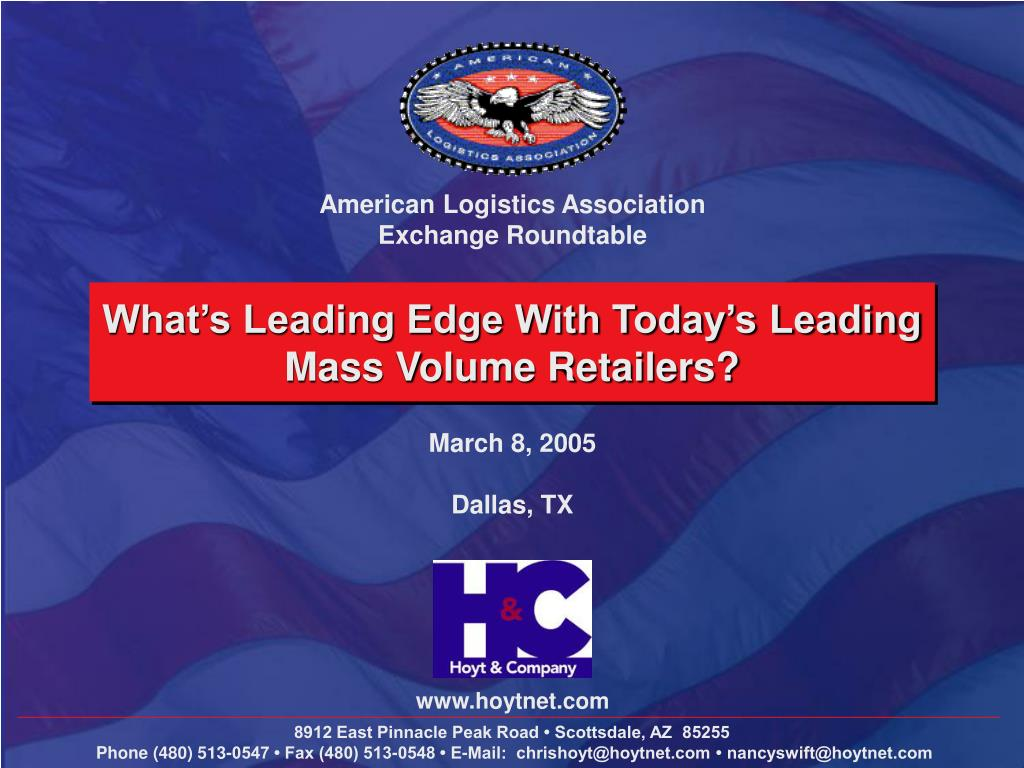 what s leading edge with today s leading mass volume retailers l.