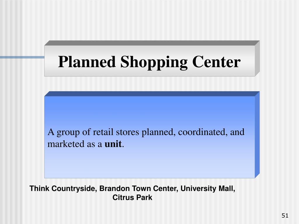 Planned Shopping Center