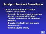 smallpox pre event surveillance