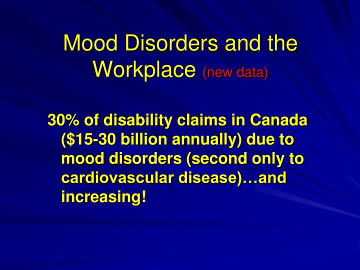 Mood disorders and the workplace new data