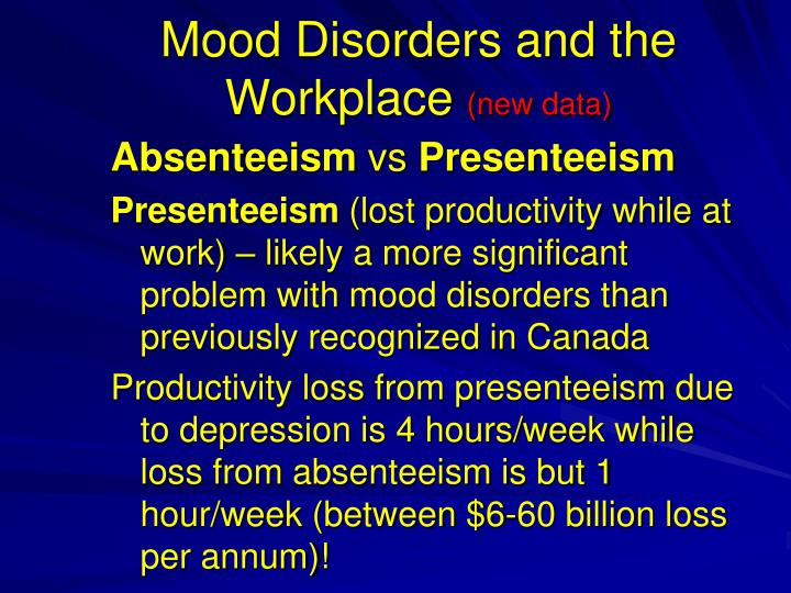 Mood Disorders and the Workplace