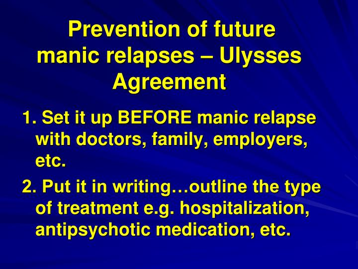 Prevention of future manic relapses – Ulysses Agreement