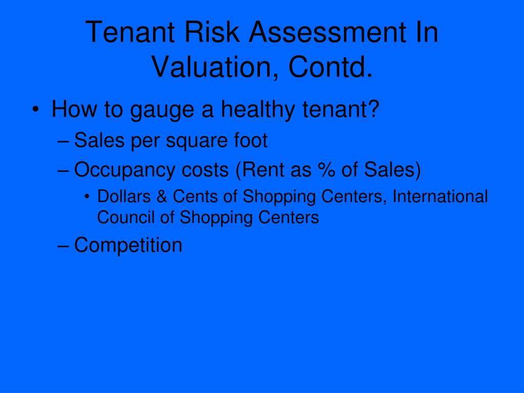 Tenant Risk Assessment In Valuation, Contd.