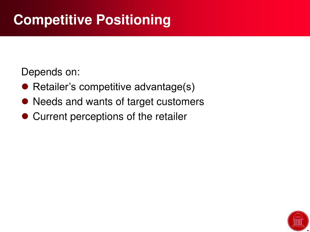 Competitive Positioning