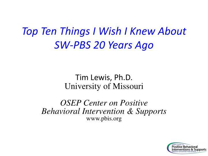 top ten things i wish i knew about sw pbs 20 years ago n.