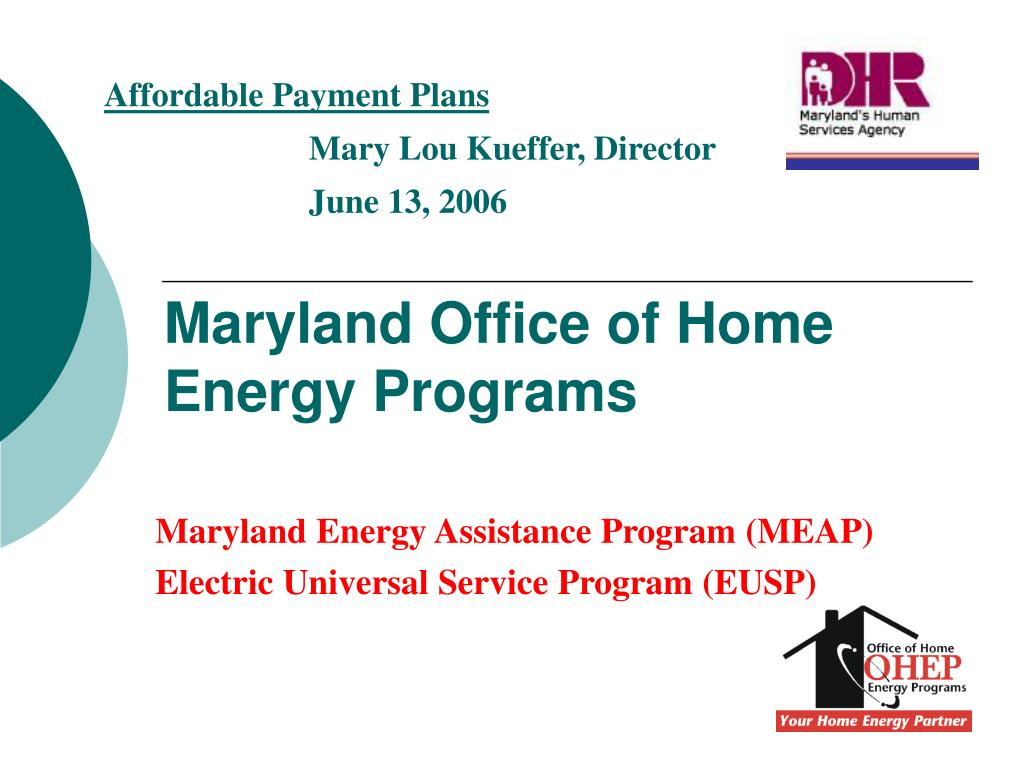 PPT - Maryland Office of Home Energy Programs PowerPoint ...