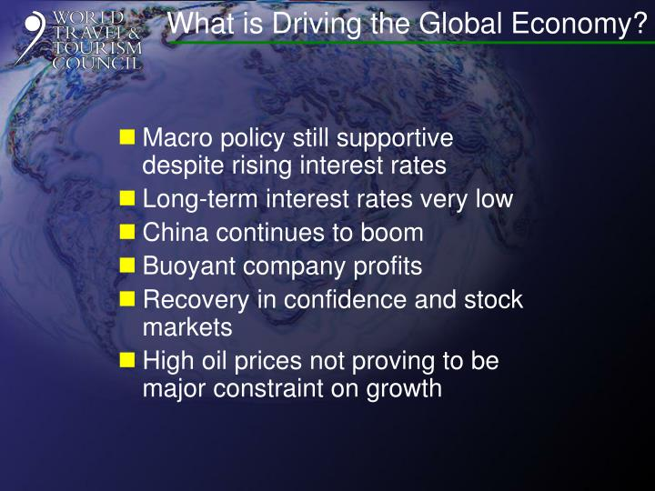 What is Driving the Global Economy?