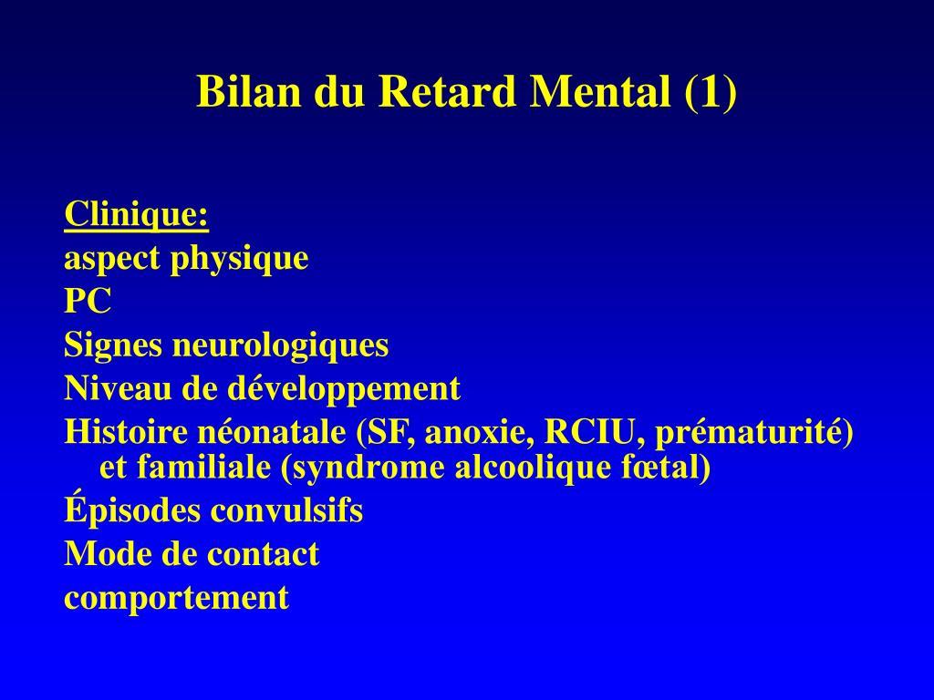 Bilan du Retard Mental (1)
