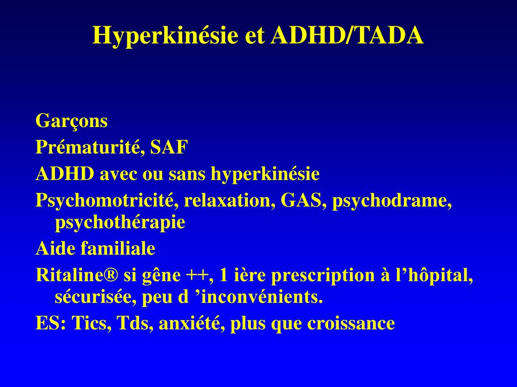Hyperkinésie et ADHD/TADA