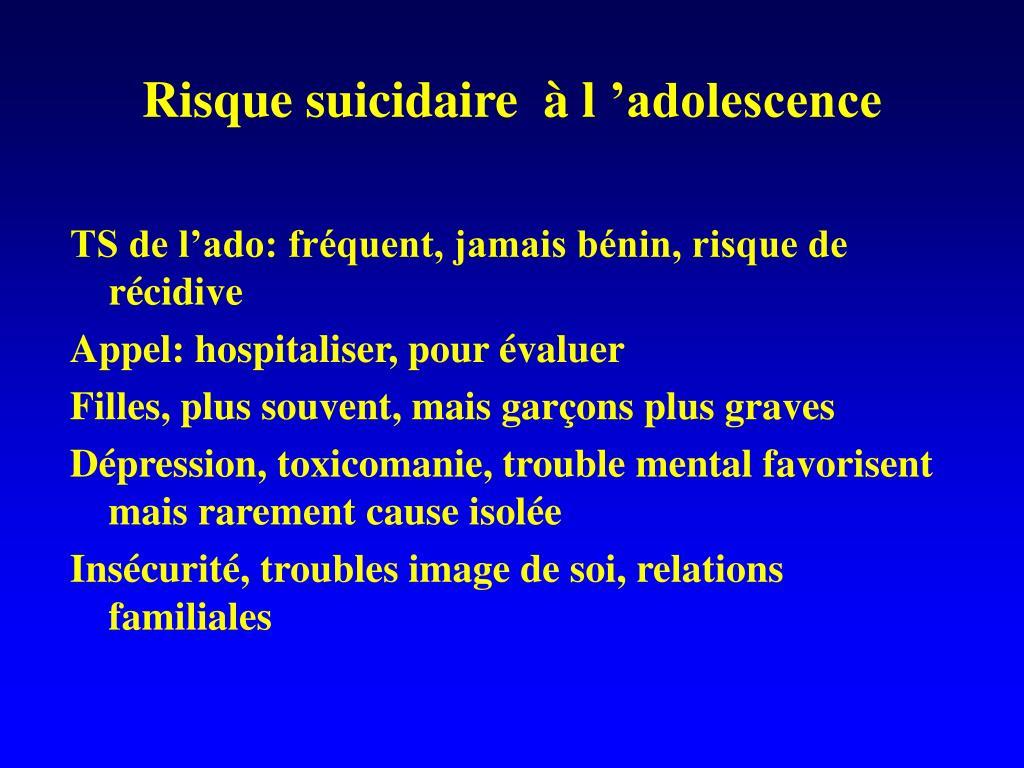 Risque suicidaire  à l'adolescence