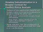 viewing industrialization in a broader context for conflict policy analysis