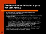gender and industrialization in post war east asia 2