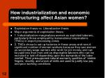 how industrialization and economic restructuring affect asian women