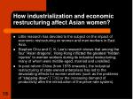 how industrialization and economic restructuring affect asian women15