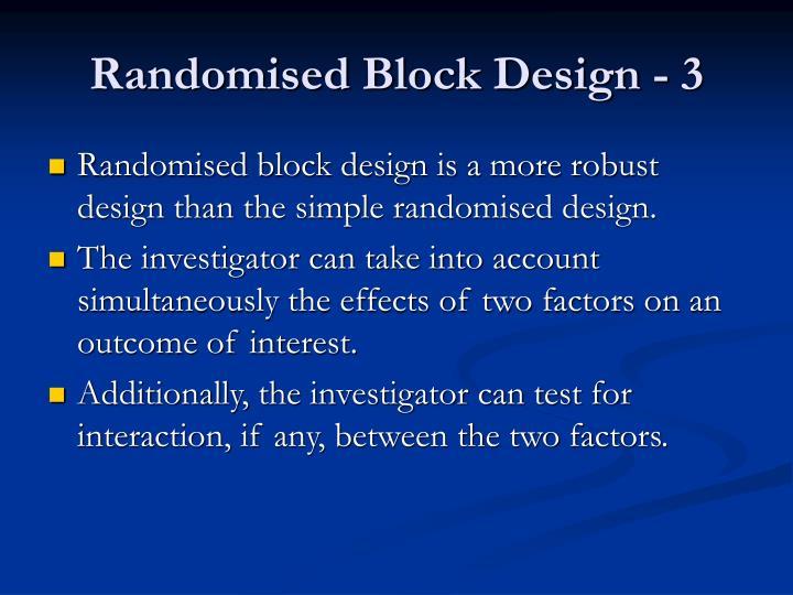 Randomised block design 3