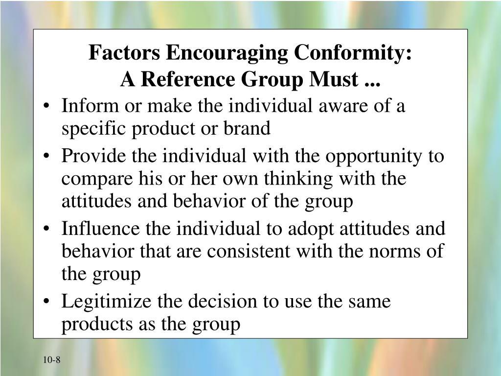 Factors Encouraging Conformity: