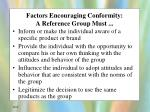 factors encouraging conformity a reference group must