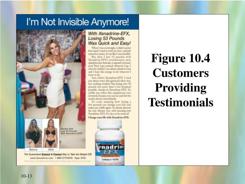 Figure 10.4 Customers Providing Testimonials
