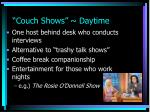couch shows daytime