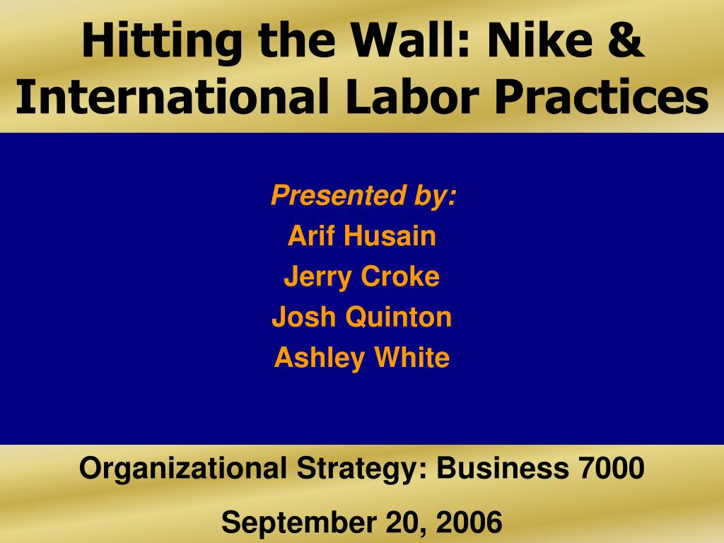 an analysis of nike and international labor practices